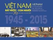 Vietnam, la terre et les hommes en 70 ans de construction et de développement