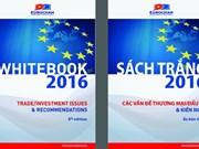 EuroCham publie son Livre blanc 2016 sur le commerce et l'investissement du Vietnam