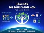 """Lancement de l'opération """"Heure de la Terre"""" 2018 samedi à Hanoï"""