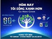Une heure pour la planète : le Vietnam s'engage pour lutter contre le changement climatique