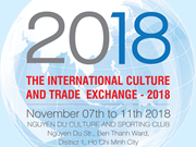 """L'échange international de la culture et du commerce 2018"" en novembre à HCM-Ville"