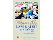 Mémoires d'un ambassadeur de France au Vietnam
