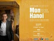 Hanoï sous les yeux de l'ancien ambassadeur de France au Vietnam