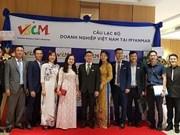 Création d'un club d'entreprises vietnamiennes au Myanmar