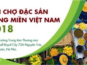 Bientôt le Salon des spécialités locales du Vietnam 2018 à Hanoï