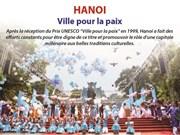 Hanoi: Ville pour la paix