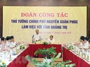 Le PM exhorte Quang Tri à instaurer une gouvernance bénéfique à la population et aux entreprises