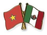 Le Mexique attache de l'importance aux relations avec le Vietnam