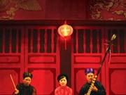 Hanoi donne une nouvelle jeunesse au ca trù, patrimoine culturel mondial