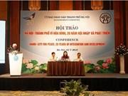 Hanoi fait le point sur ses 20 ans d'intégration et de développement