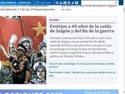 Le 40e anniversaire de la libération du Sud couverte par la presse étrangère    Berlin, 1er mai (VNA) - A l'occasion du 40e anniversaire de la Libération du Sud et de la Réunification nationale du Vietnam (30 avril 1975), la presse internationale a publié