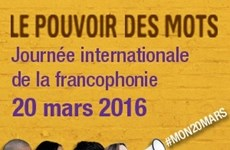 """""""Le pouvoir des mots"""", sujet de la Journée internationale de la Francophonie 2016"""