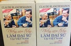 Les mémoires inoubliables d'un ambassadeur de France au Vietnam