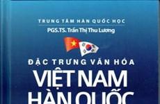 Les cultures vietnamienne et sud-coréenne sous toutes les coutures