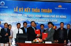 Da Nang et Vietnam Airlines collaborent dans la promotion du tourisme et du commerce