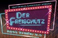 L'opéra  allemand Der Freischütz présenté pour la première fois au Vietnam