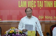 Dak Nong doit mobiliser toutes les ressources pour le développement socio-économique