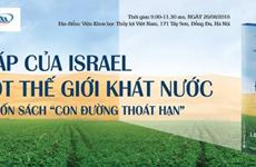 Israël partage d'expériences dans l'économie des ressources d'eau