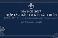 Conférence «Hanoi 2017: Coopération, investissement et développement»