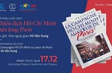 """Présenation du livre """"La Campagne Hồ Chí Minh au cœur de Paris"""""""