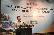 Promouvoir les exportations de produits agricoles et aquatiques vers la Chine