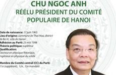 Chu Ngoc Anh réélu président du Comité populaire de Hanoi