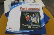 Vietnam - Russie : Présentation du livre Voyage spatial historique