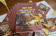 Publication du premier livre sur la lutte contre le COVID-19 au Vietnam