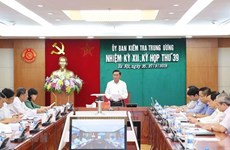 Le travail de contrôle contribue au respect de la discipline et des règles du Parti