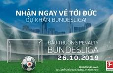 La Bundesliga choisit le Vietnam pour sa première compétition de pénalty