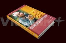 """Publication du livre """"Le général Vo Nguyên Giap, les sciences, l'éducation et la formation"""""""