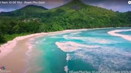 Lancement officiel d'un clip pour promouvoir le tourisme à Phu Quôc sur YouTube