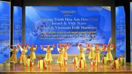 Le programme «Harmonie folklorique entre Israël et le Vietnam» organisé à Lao Cai