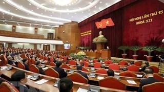 Le 15e Plénum du Comité central du Parti du 12e mandat
