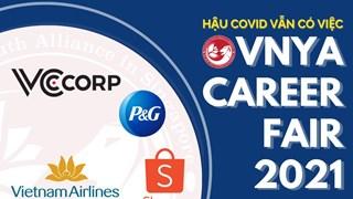 """Aider les étudiants vietnamiens à profiter des opportunités d'emploi via """"VNYA 2021 Career Fair"""""""