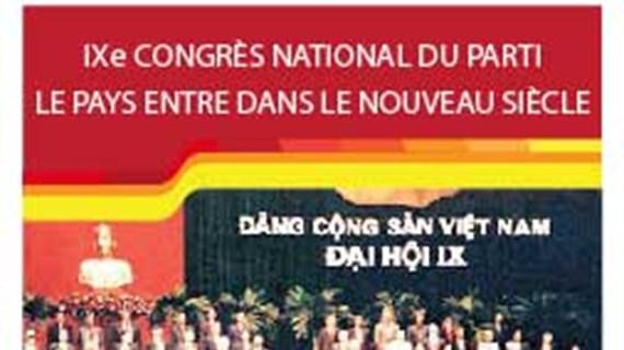Le 9e Congrès national du Parti : le pays entre dans le nouveau siècle