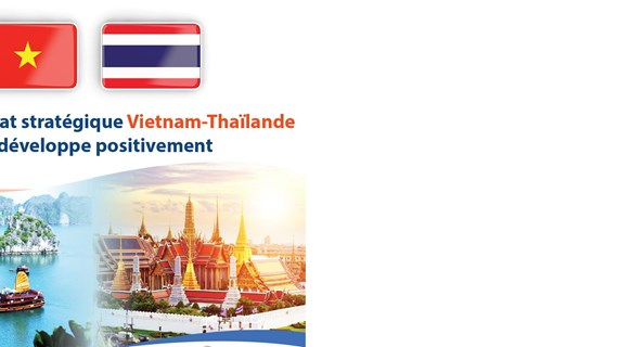 Le partenariat stratégique Vietnam – Thaïlande se développe positivement