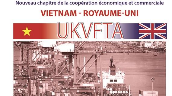 UKVFTA: nouveau chapitre de la coopération économique et commerciale Vietnam - Royaume-Uni