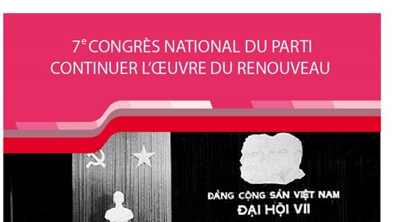 7e congrès national du Parti - continuer l'oeuvre du Renouveau