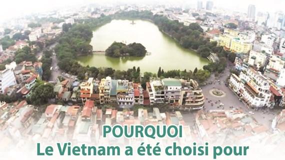 POURQUOI Le Vietnam a été choisi pour  la 2e sommet entre les États-Unis et la RPDC?