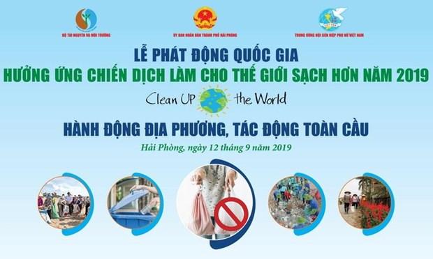Ceremonie nationale en echo de la campagne Clean Up the World 2019 hinh anh 1