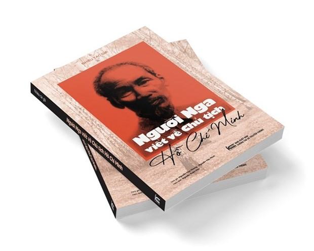 Publication en vietnamien du recueil de memoires « Des Russes ecrivent sur le Ho Chi Minh » hinh anh 1