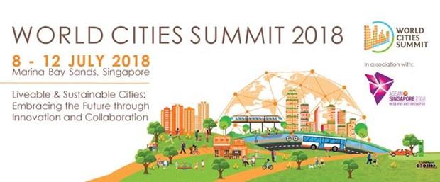 Le Vietnam participe au Sommet mondial des villes 2018 a Singapour hinh anh 1