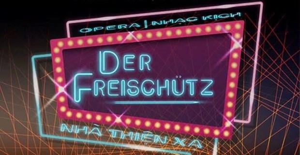 L'opera allemand Der Freischutz presente pour la premiere fois au Vietnam hinh anh 1
