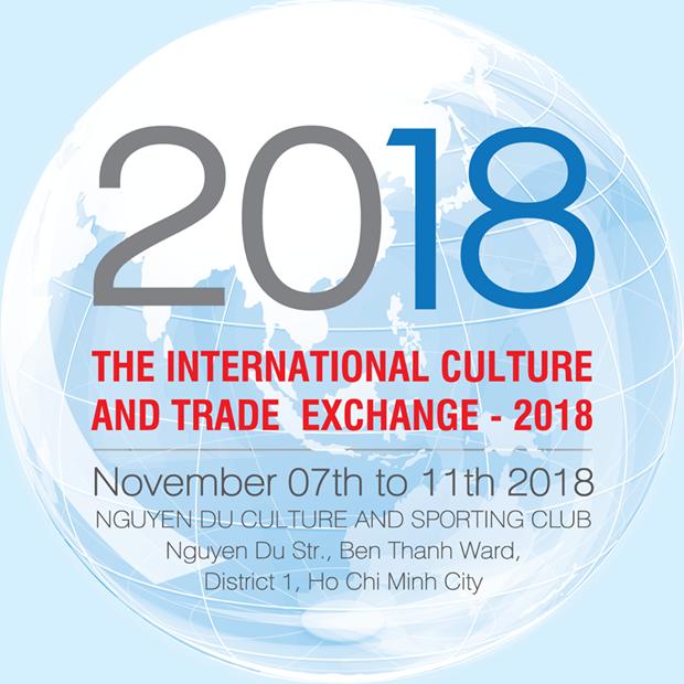 """""""L'echange international de la culture et du commerce 2018"""" en novembre a HCM-Ville hinh anh 1"""