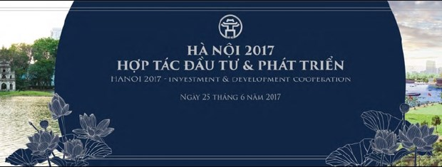 Conference «Hanoi 2017: Cooperation, investissement et developpement» hinh anh 1