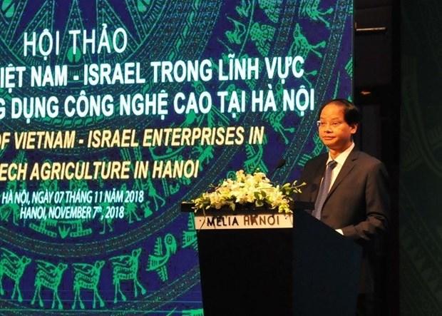 Hanoi souhaite cooperer avec Israel dans l'agriculture de haute technologie. hinh anh 1