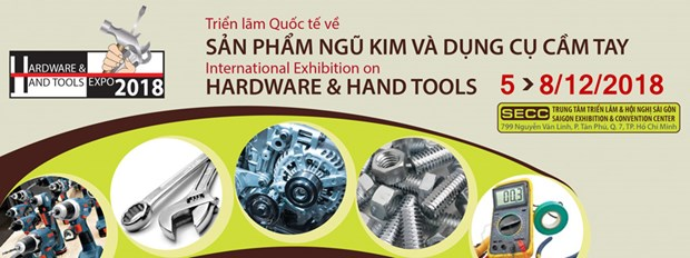 Ouverture de l'exposition internationale Vietnam Hardware & Hand Tools Expo 2018 hinh anh 1