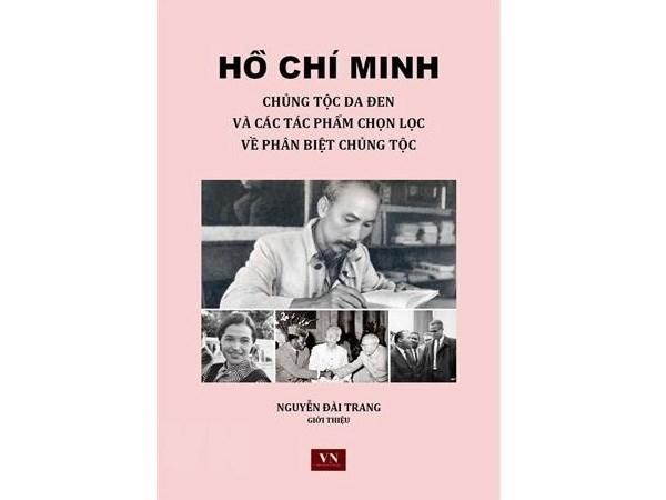 Les contributions de l'Oncle Ho dans la lutte contre le racisme mises en lumiere hinh anh 2