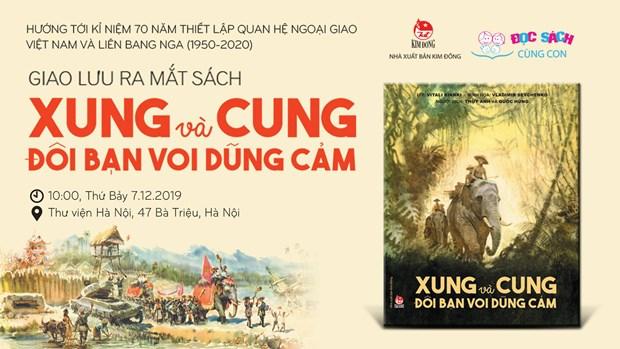 Publication d'un livre en l'honneur du 70e anniversaire des relations Vietnam-Russie hinh anh 1